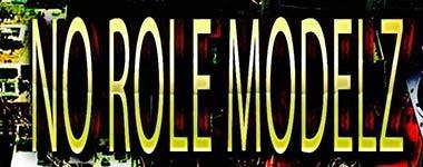 No Role Modelz